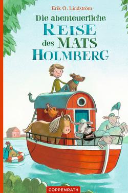 Die abenteuerliche Reise des Mats Holmberg von Lindström,  Erik Ole