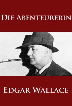 Die Abenteurerin von Wallace,  Edgar