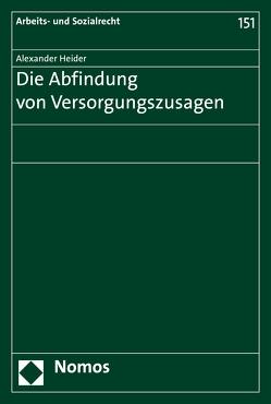 Die Abfindung von Versorgungszusagen von Heider,  Alexander