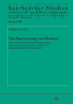 Die Abgrenzung von Marken von Lorenz,  Julia