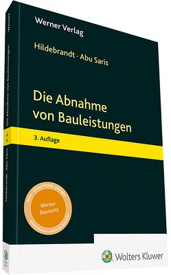Die Abnahme von Bauleistungen von Abu Saris,  Amneh, Hildebrandt,  Thomas