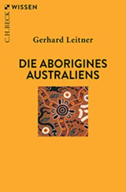 Die Aborigines Australiens von Leitner,  Gerhard