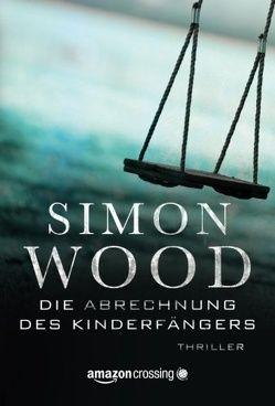 Die Abrechnung des Kinderfängers von Brömer,  Kerstin, Wood,  Simon