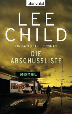 Die Abschussliste von Bergner,  Wulf, Child,  Lee