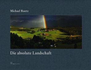 Die absolute Landschaft – Vorzugsausgabe von Ruetz,  Michael