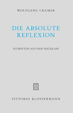 Die absolute Reflexion von Cramer,  Konrad, Cramer,  Titus Oliver, Cramer,  Wolfgang