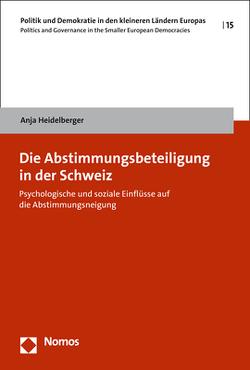 Die Abstimmungsbeteiligung in der Schweiz von Heidelberger,  Anja
