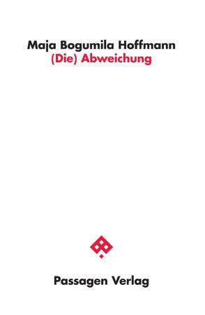 (Die) Abweichung von Hoffmann,  Maja Bogumila