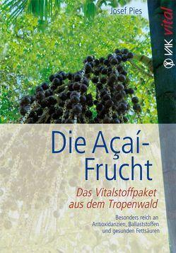 Die Açaí-Frucht von Pies,  Josef