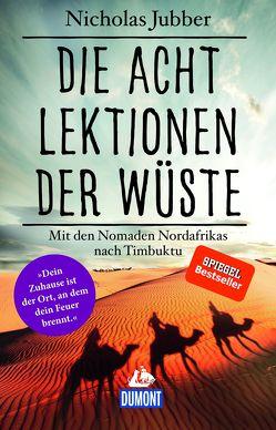 Die acht Lektionen der Wüste von Jubber,  Nicholas, Schermer-Rauwolf,  Gerlinde, Weiss,  Robert A, Wollermann,  Thomas