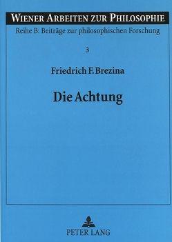 Die Achtung von Brezina,  Friedrich