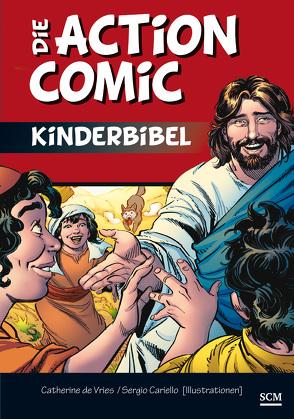 Die Action-Comic-Kinderbibel von Cariello,  Sergio, Vries,  Catherine de