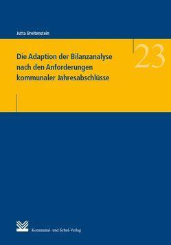 Die Adaption der Bilanzanalyse nach den Anforderungen kommunaler Jahresabschlüsse von Breitenstein,  Jutta