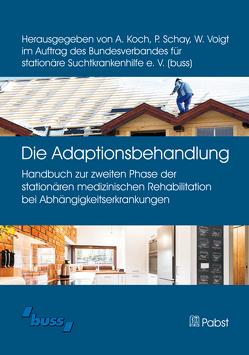 Die Adaptionsbehandlung von Koch,  Andreas, Schay,  Peter, Schwarzer,  Simone, Voigt,  Wibke