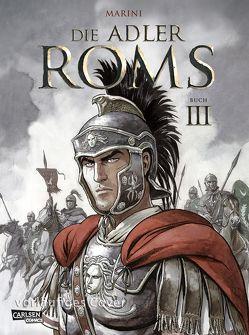Die Adler Roms Hardcover 3: Die Adler Roms 3 von Le Comte,  Marcel, Marini,  Enrico