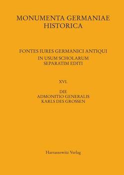 Die Admonitio generalis Karls des Großen von Glatthaar,  Michael, Mordek,  Hubert, Zechiel-Eckes,  Klaus