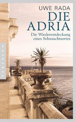 Die Adria von Rada,  Uwe