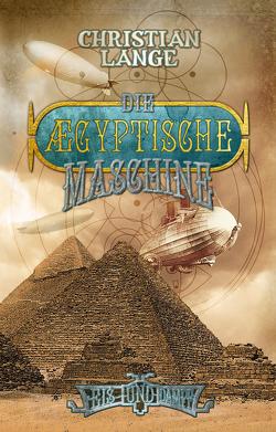 Die ægyptische Maschine von Lange,  Christian