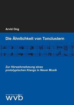 Die Ähnlichkeit von Tonclustern von Ong,  Arvid