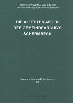 Die ältesten Akten des Gemeindearchivs Schermbeck von Neuheuser,  Hanns Peter