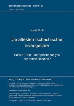 Die ältesten tschechischen Evangeliare von Vintr,  Josef