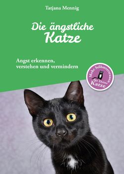 Die ängstliche Katze von Mennig,  Tatjana