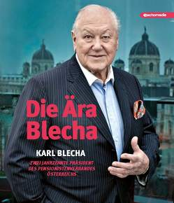 Die Ära Blecha von Wohlmuth,  Andreas