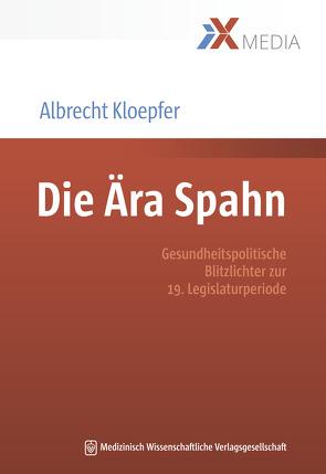 Die Ära Spahn von Kloepfer,  Albrecht