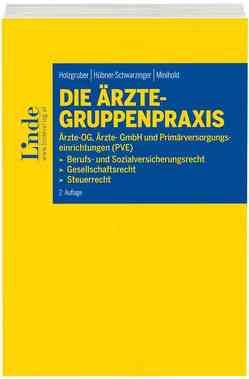 Die Ärzte-Gruppenpraxis von Holzgruber,  Thomas, Hübner-Schwarzinger,  Petra, Minihold,  Werner