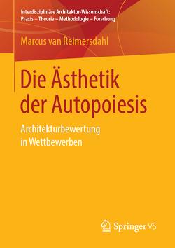 Die Ästhetik der Autopoiesis von van Reimersdahl,  Marcus