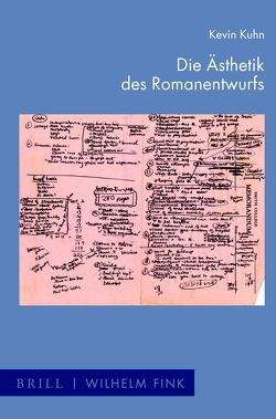 Die Ästhetik des Romanentwurfs von Kuhn,  Kevin