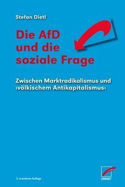 Die AfD und die soziale Frage von Dietl,  Stefan