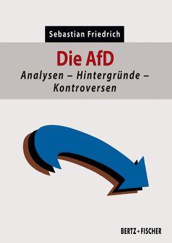 Die AfD von Friedrich,  Sebastian