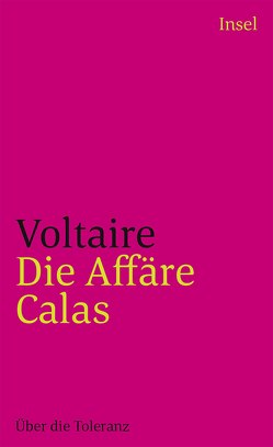 Die Affäre Calas von Gilcher-Holtey,  Ingrid, Voltaire
