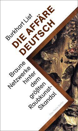 Die Affäre Deutsch von List,  Burkhart