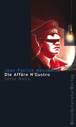 Die Affäre N'Gustro von Manchette,  Jean P