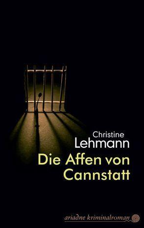 Die Affen von Cannstatt von Lehmann,  Christine