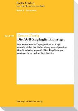 Die AGB-Zugänglichkeitsregel von Perrig,  Roman