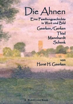 Die Ahnen von Geerken,  Horst H.