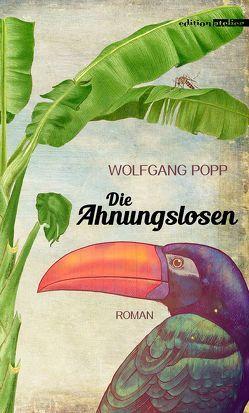 Die Ahnungslosen von Popp,  Wolfgang