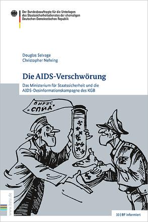 Die AIDS-Verschwörung von Nehring,  Christopher, Selvage,  Douglas