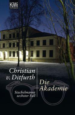 Die Akademie von Ditfurth,  Christian von