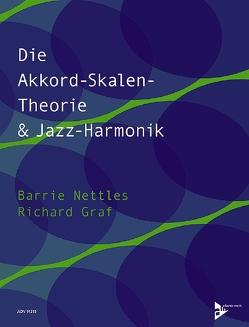 Die Akkord-Skalen-Theorie & Jazz-Harmonik von Graf,  Richard, Nettles,  Barrie