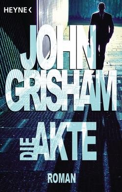 Die Akte von Grisham,  John