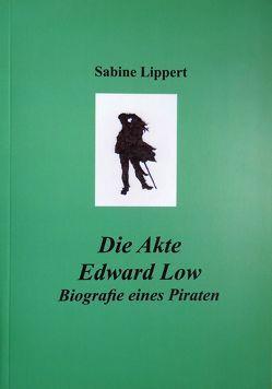Die Akte Edward Low von Lippert,  Sabine