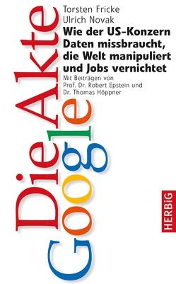 Die Akte Google von Ebstein,  Prof. Robert, Fricke,  Torsten, Novak,  Ulrich