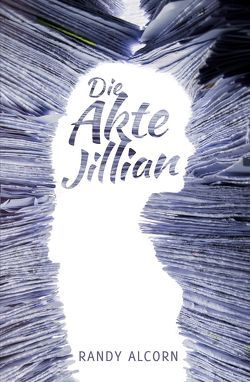 Die Akte Jillian von Alcorn,  Angela, Alcorn,  Karina, Alcorn,  Randy, Binder,  Lucian, Kuhn,  Karoline
