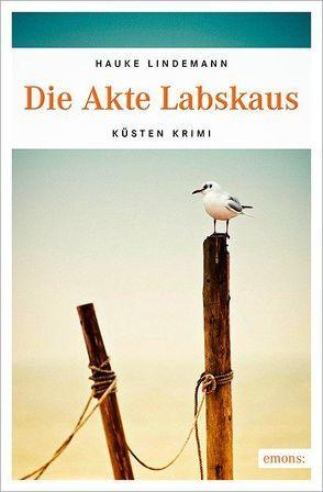 Die Akte Labskaus von Lindemann,  Hauke