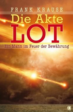 Die Akte Lot von Krause,  Frank, Zilly,  Rainer
