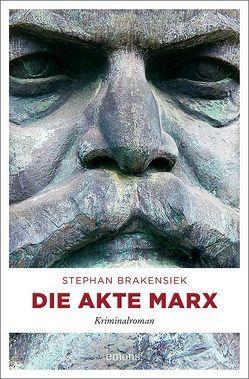 Die Akte Marx von Brakensiek,  Stephan